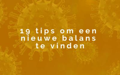 19 tips om een nieuwe balans te vinden