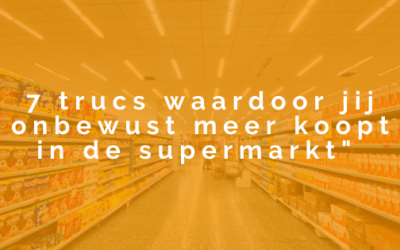 7x verleid in de supermarkt