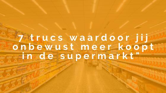 7x verleid in de supermarkt